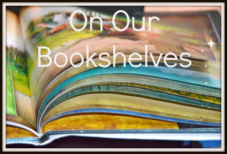 On Our Bookshelves
